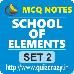 School of Elements MCQ Notes Set 2