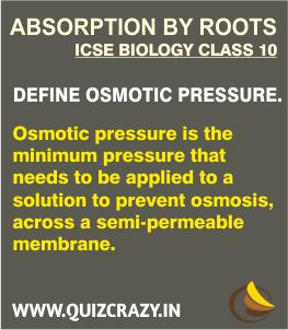 Define Osmotic pressure