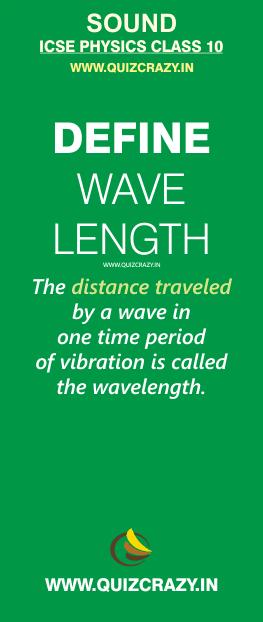 Define wavelength